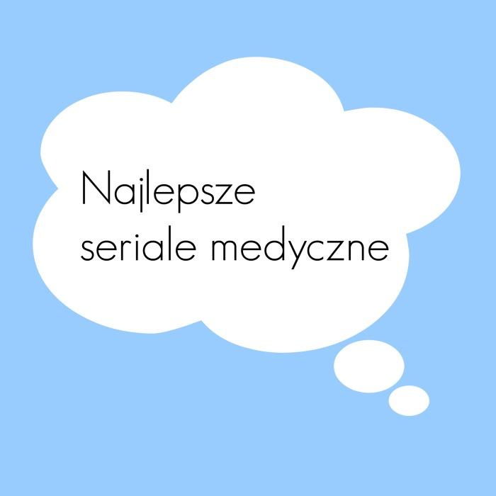 seriale medyczne